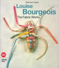 Louise Bourgeois. The fabric works